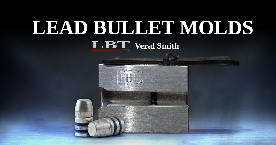 Premium Lead Bullet Molds | LBT | Veral Smith > Our Molds